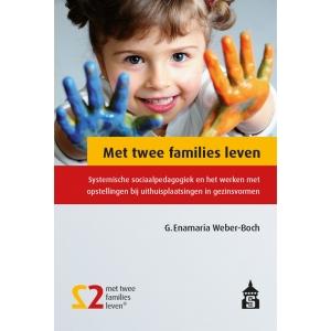 Met twee families leven