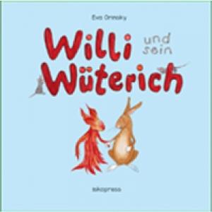 Willi und sein Wüterich
