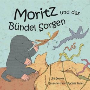 Moritz und das Bündel Sorgen