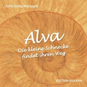 Alva – Die kleine Schnecke findet ihren Weg