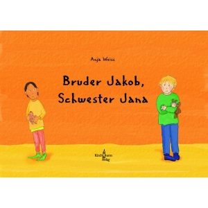 Bruder Jacob, Schwester Jana