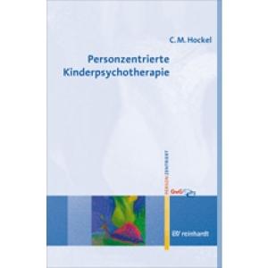 Personzentrierte Kinderpsychotherapie